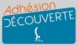 5 mars-10 mai: Adhésion découverte
